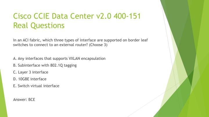 Cisco CCIE Data Center v2.0 400-151 Real