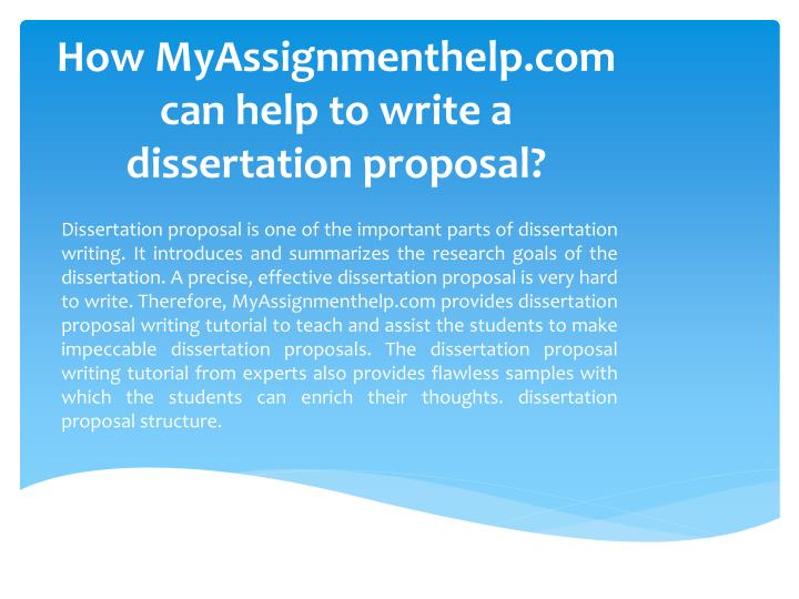 How MyAssignmenthelp.com can help to write a dissertation proposal?