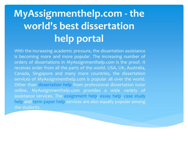 MyAssignmenthelp.com - the world's best dissertation help portal