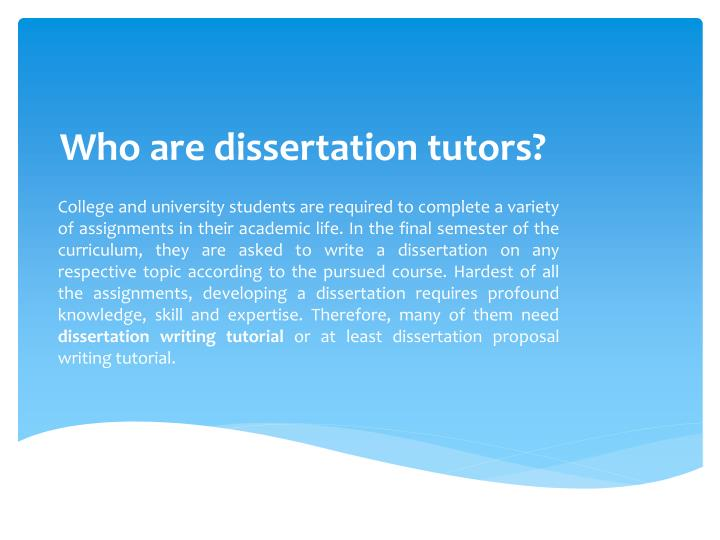 Who are dissertation tutors