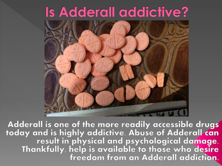 Is Adderall addictive?