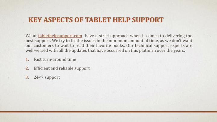 Key aspects of tablet help support