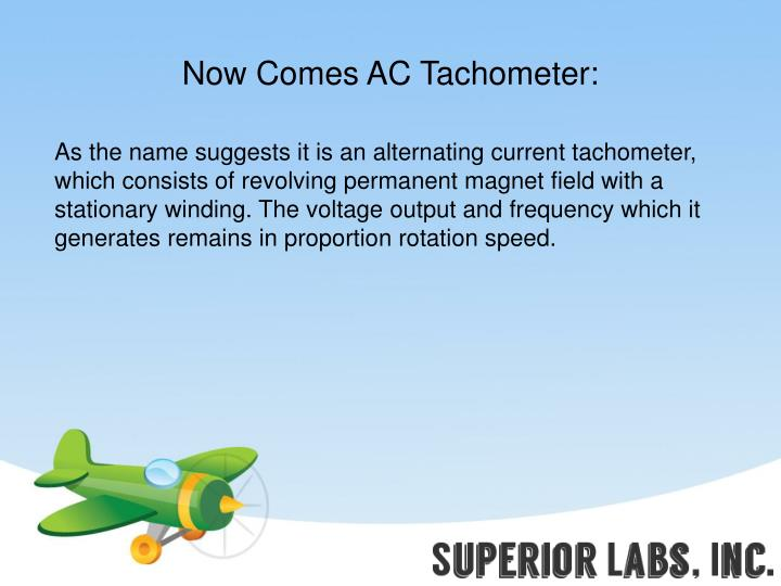 Now Comes AC Tachometer: