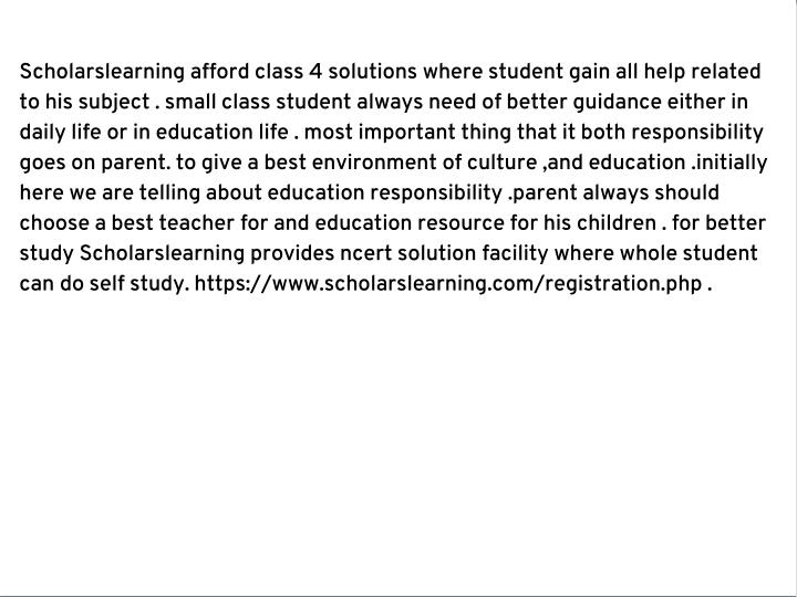 Scholarslearning afford class 4 solutions where student gain all help related