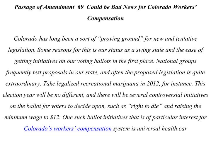 Passage of Amendment  69  Could be Bad News for Colorado Workers' Compensation
