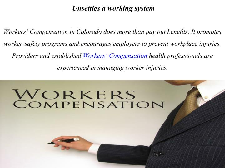 Unsettles a working system