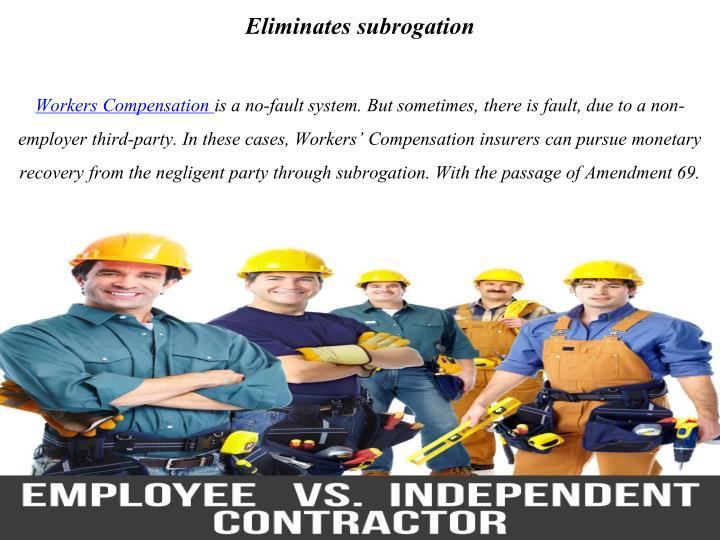 Eliminates subrogation