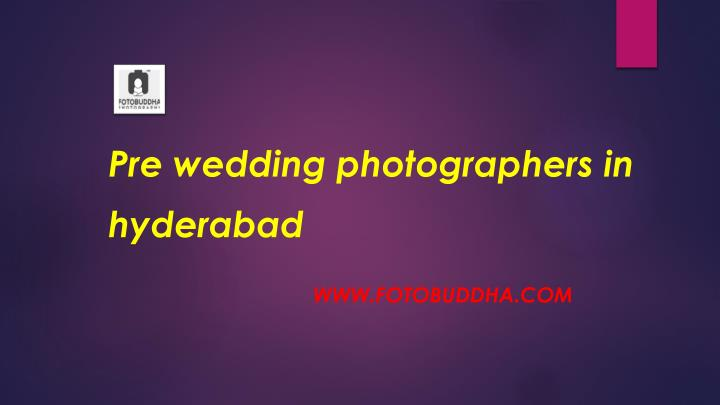 Pre wedding photographers in