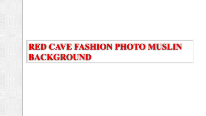 RED CAVE FASHION PHOTO MUSLIN BACKGROUND