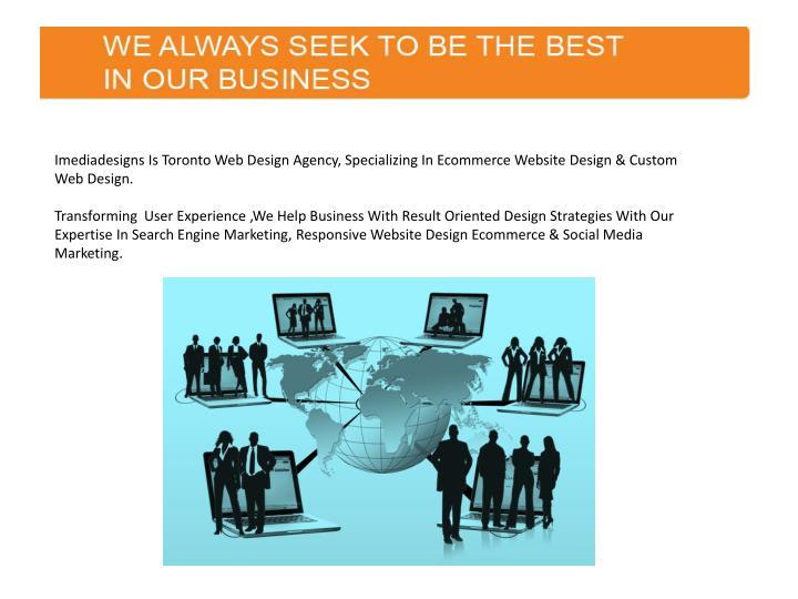 Imediadesigns Is Toronto Web Design Agency, Specializing In Ecommerce Website Design & Custom