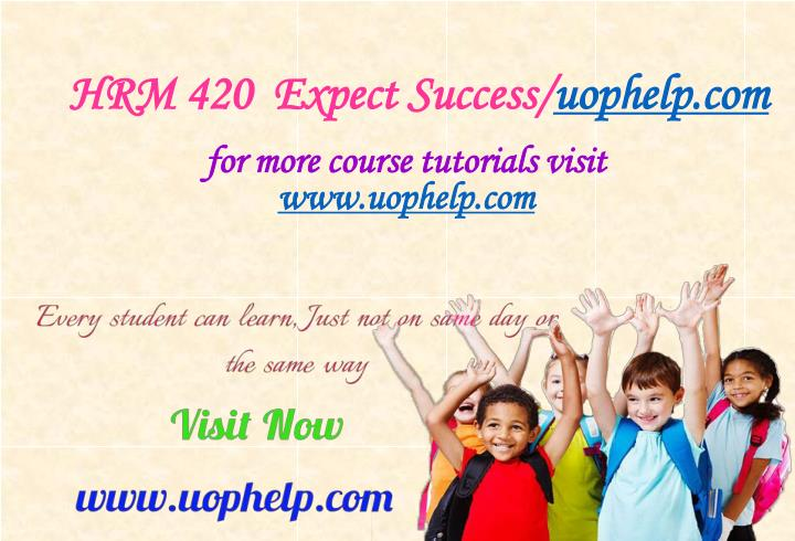 Hrm 420 expect success uophelp com