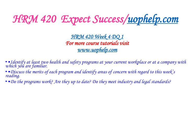 HRM 420  Expect Success/