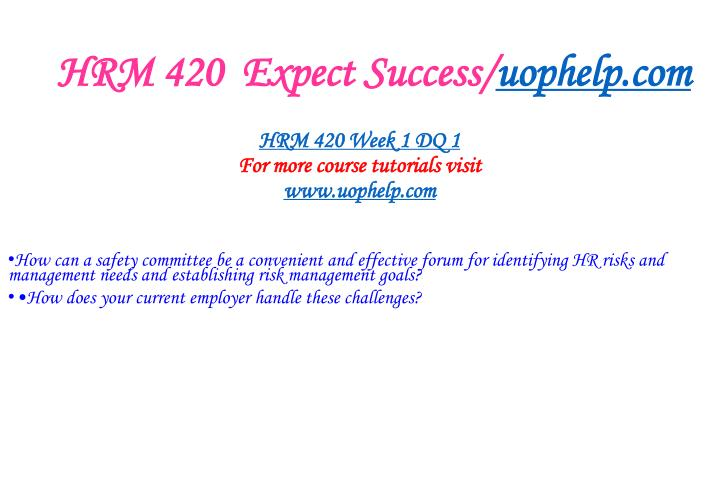 Hrm 420 expect success uophelp com2