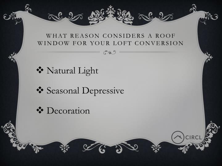 WHAT REASON CONSIDERS A ROOF