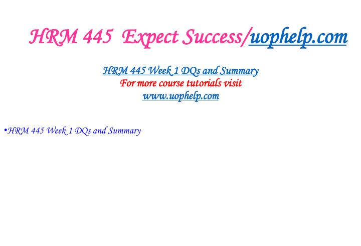 Hrm 445 expect success uophelp com2