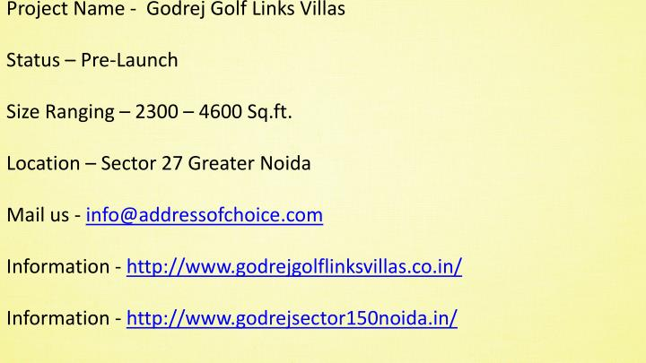 Project Name -  Godrej Golf Links Villas