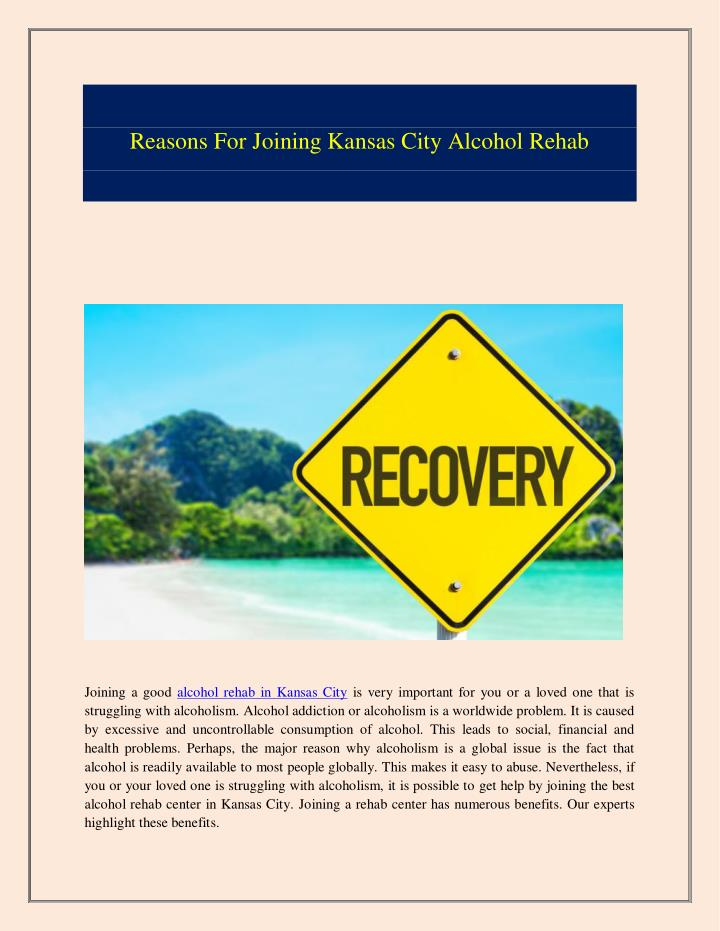 Reasons For Joining Kansas City Alcohol Rehab