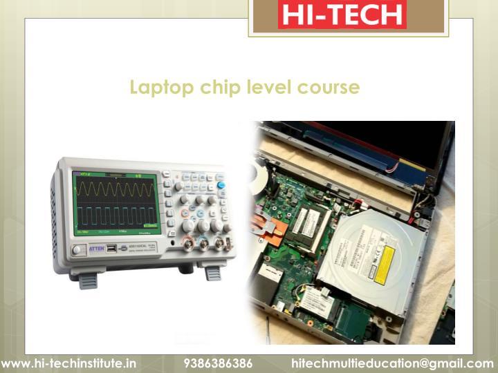 Laptop chip level course