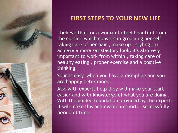 First steps to your new life