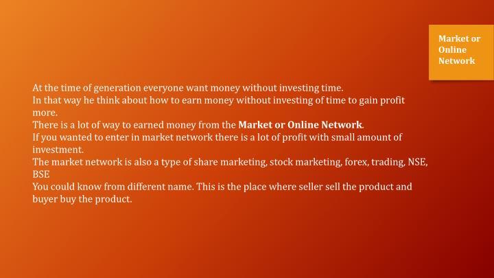 Market or Online Network