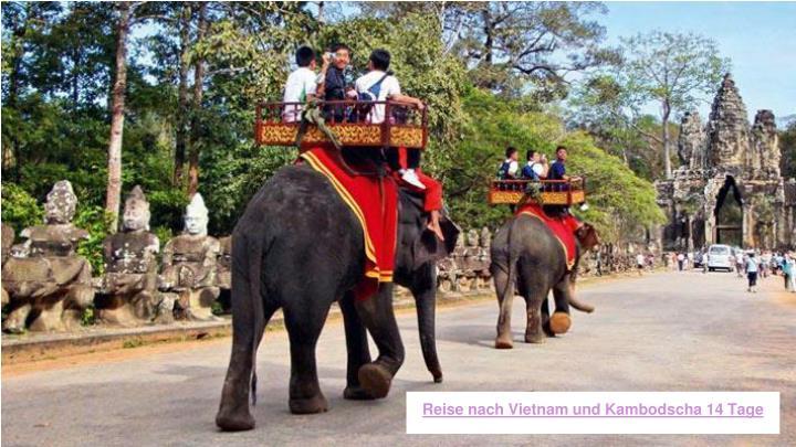 Reise nach Vietnam und Kambodscha 14 Tage