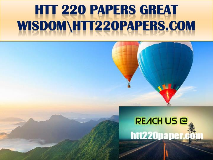 HTT 220 PAPERS GREAT WISDOM\htt220papers.com