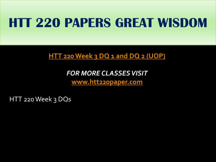 HTT 220 PAPERS GREAT WISDOM