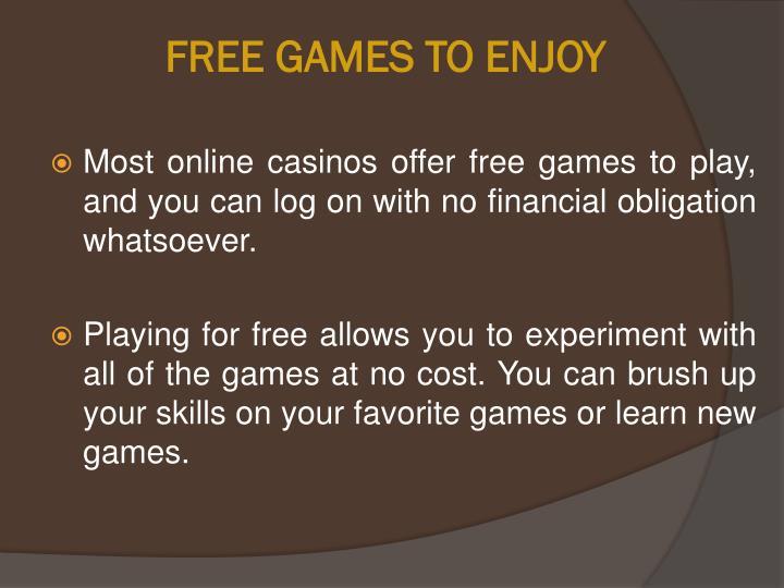 FREE GAMES TO ENJOY