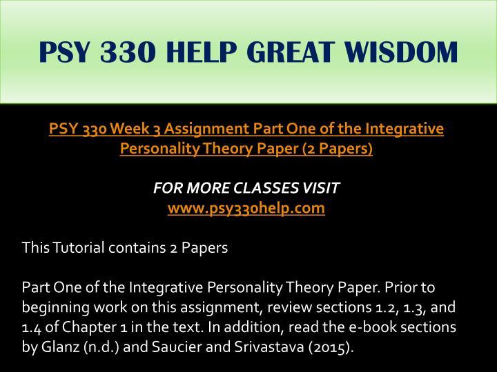 PSY 330 HELP GREAT WISDOM