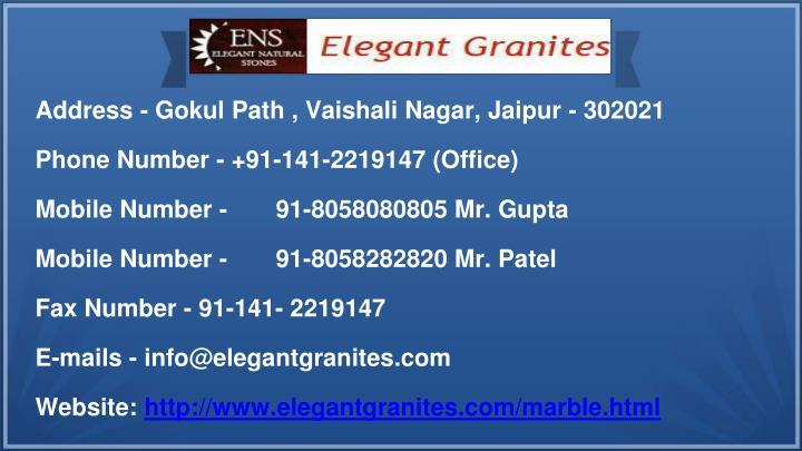 Address - Gokul Path , Vaishali Nagar, Jaipur - 302021