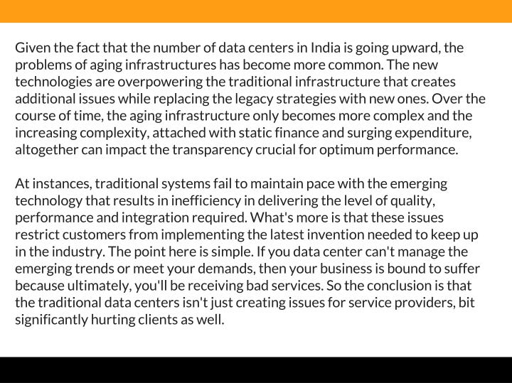 Given the fact that the number of data centers in India is going upward, the