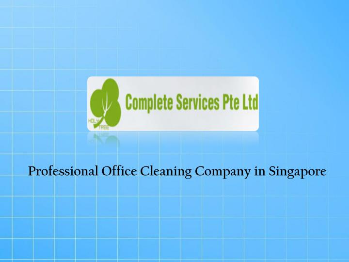 Professional Office Cleaning Company in Singapore
