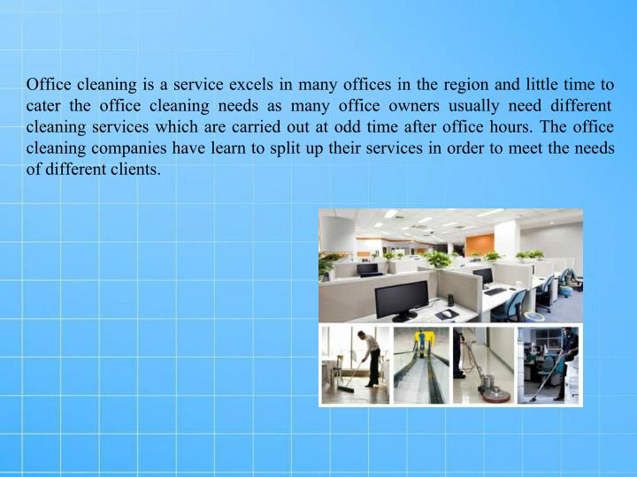 Office cleaning is a service excels in many offices in the region and little time to