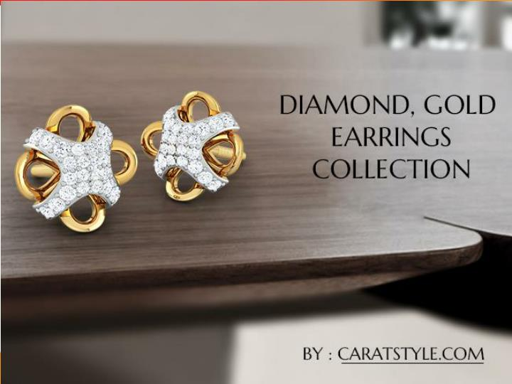 Buy glamorous gold earrings and diamond earrings