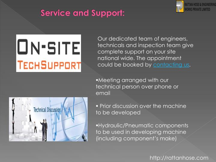 Service and Support: