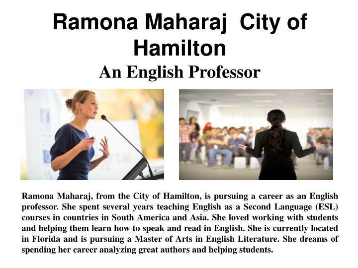 Ramona Maharaj  City of Hamilton