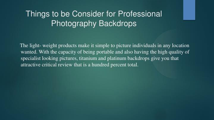 Things to be Consider for Professional Photography Backdrops