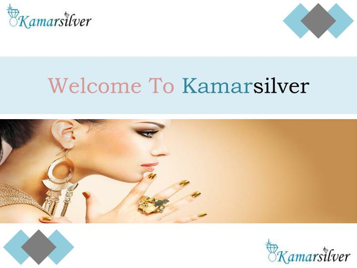 Welcome to kamar silver