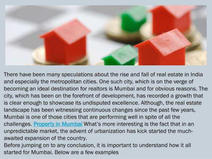 There have been many speculations about the rise and fall of real estate in India and especially the...