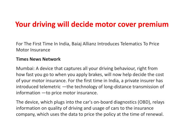 Your driving will decide motor cover premium