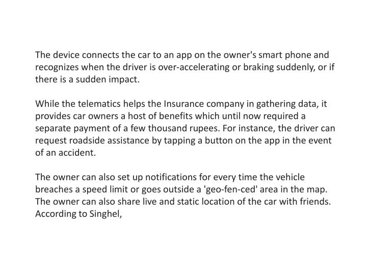 The device connects the car to an app on the owner's