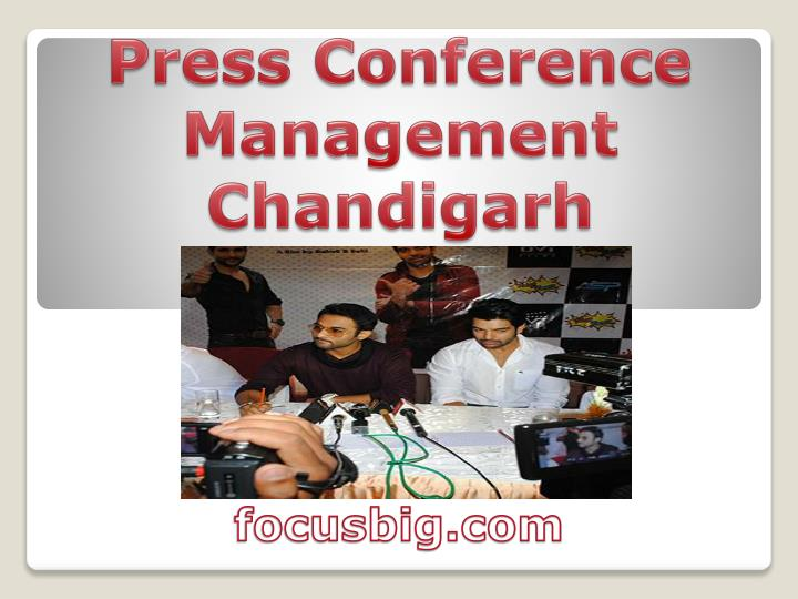 Press Conference Management Chandigarh