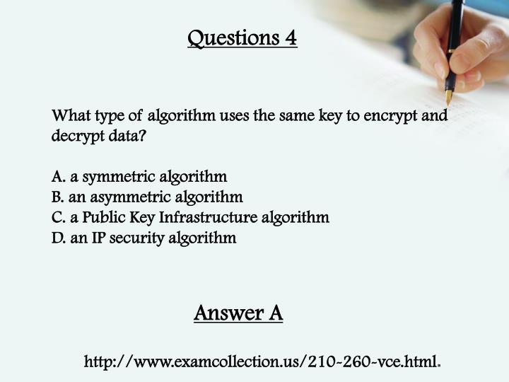 Questions 4