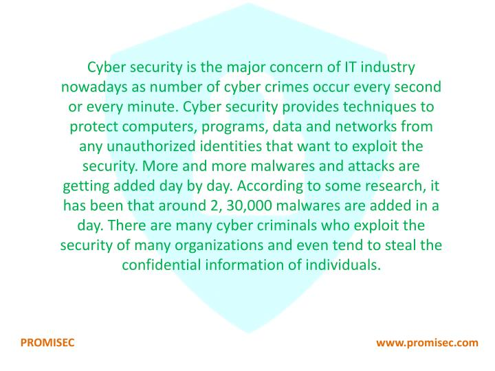 Cyber security is the major concern of IT industry nowadays as number of cyber crimes occur every se...