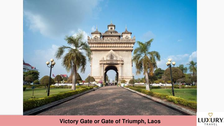 Victory Gate or Gate of Triumph, Laos