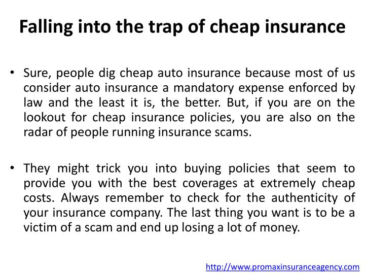 Falling into the trap of cheap insurance