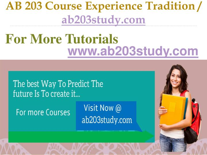 Ab 203 course experience tradition ab203study com