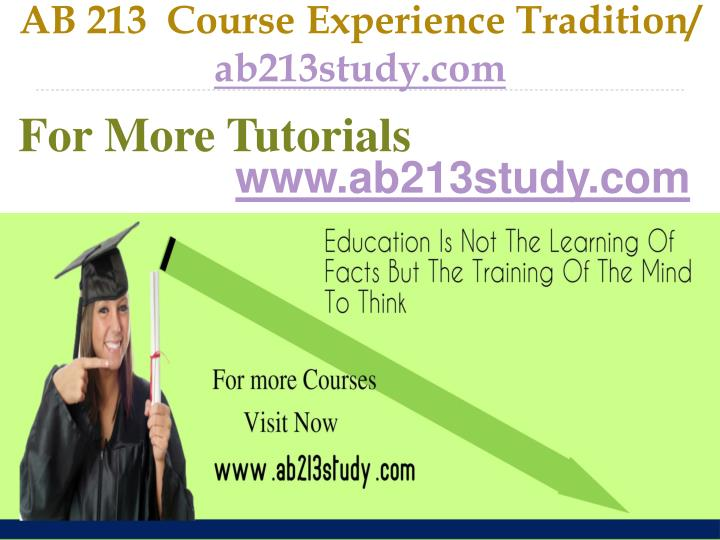 Ab 213 course experience tradition ab213study com