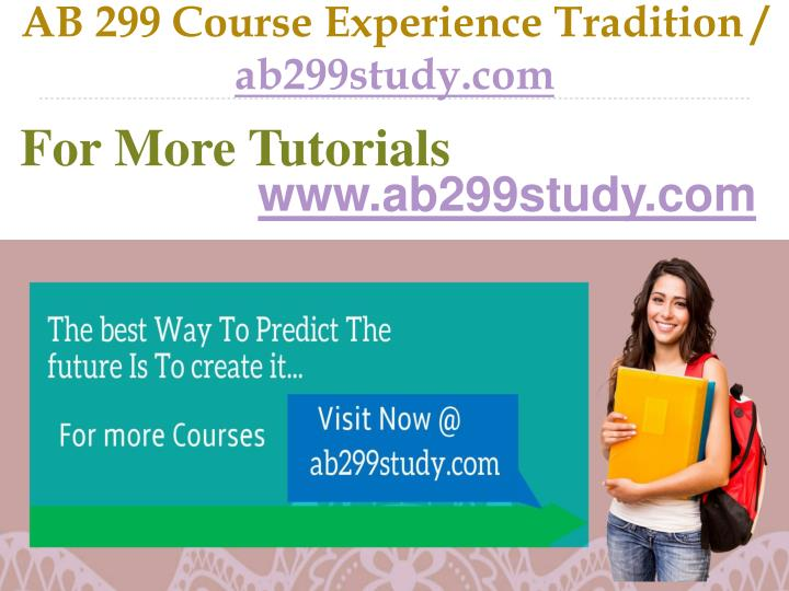 Ab 299 course experience tradition ab299study com