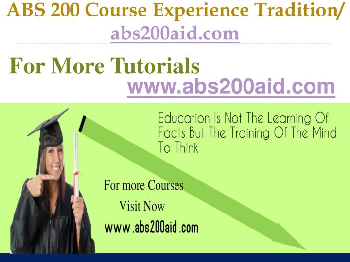 Abs 200 course experience tradition abs200aid com